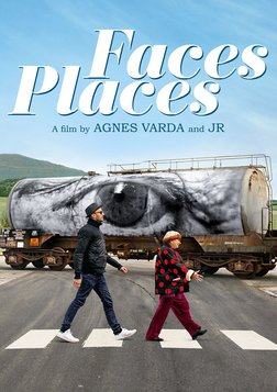 Faces Places - A Road Trip with Legendary Filmmaker Agnes Varda and Photographer J.R.